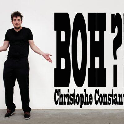 BOH?!! \ Christophe Constantin